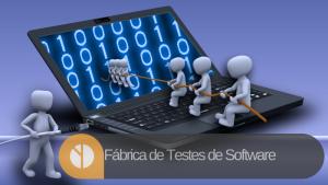Fábrica de Testes de Software