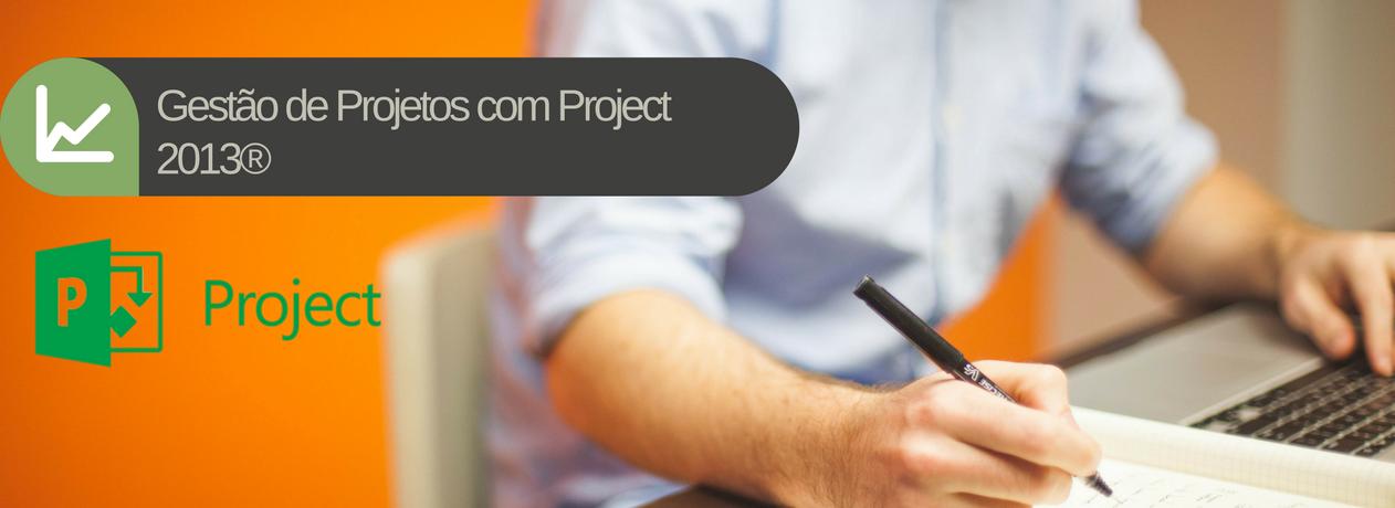 Gestão de Projetos com Project 2013